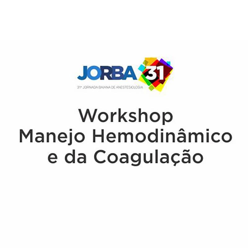 Workshop Manejo Hemodinâmico e da Coagulação