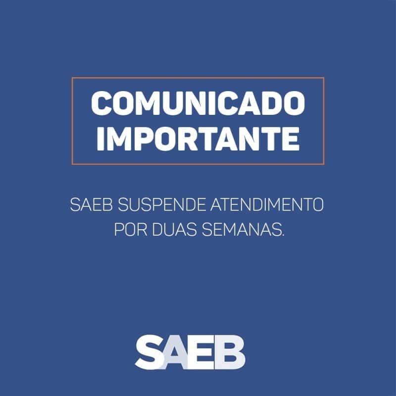 SAEB suspende atendimento por duas semanas