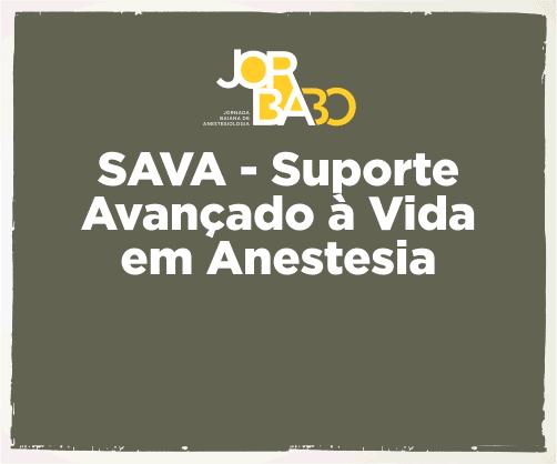 SAVA – Suporte Avançado à Vida em Anestesia