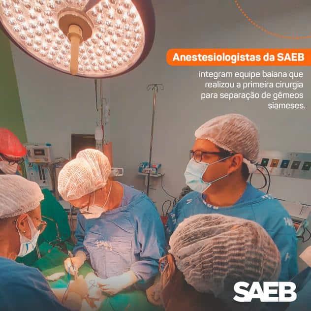 Sócios da SAEB participaram de 1ª cirurgia em bebês siameses com equipe 100% baiana